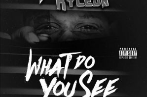 Killa Kyleon x Jack Freeman – What Do You See