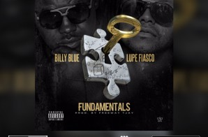 "Billy Blue – ""Fundamentals"" ft. Lupe Fiasco"