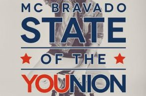 MC Bravado – State Of The YOUnion
