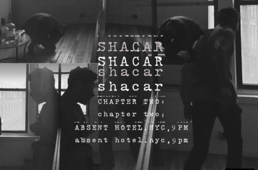 Shacar – Chapter Two: Absent Hotel. NYC, 9PM (EP Stream)