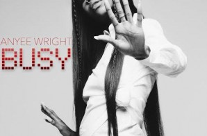 Anyee Wright – Busy (EP)