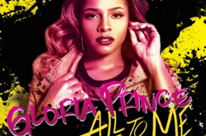 """Gloria Prince – """"All To Me"""" ft Mark Battles"""