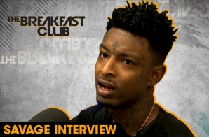21 Savage Interviews With The Breakfast Club (Video)