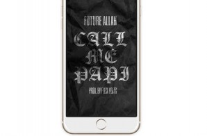 ​Future Allah – Call Me Papi