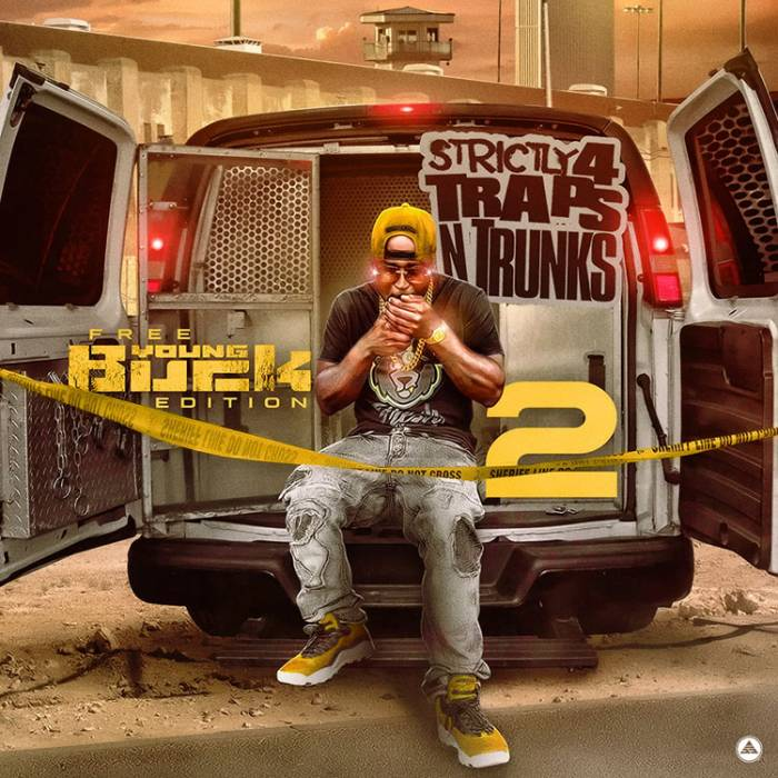 Traps-N-Trunks-Free-Young-Buck-Edition-2 Young Buck Ft. Young Dolph & Starlito - Streets Sour