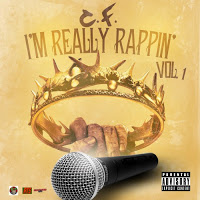 C.F. – I'm Really Rappin (Mixtape)