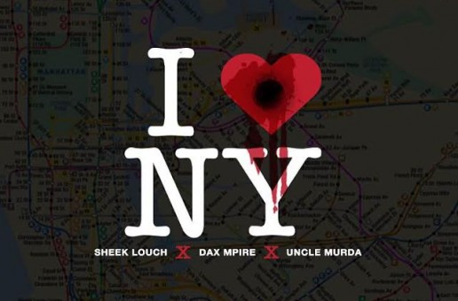 Infamous DJ Haze – I Love NY Ft. Sheek Louch, Dax MPIRE & Uncle Murda