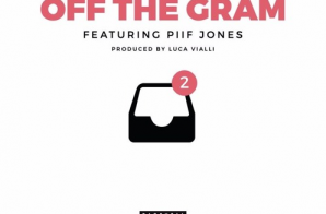 Dave East – Off The Gram Ft. Piif Jones