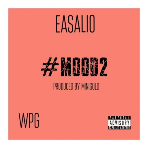 ease-500x500 Easalio - #Mood2 (Prod. By MiniGold)