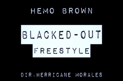 Hemo Brown – Blacked-Out (Official Video)
