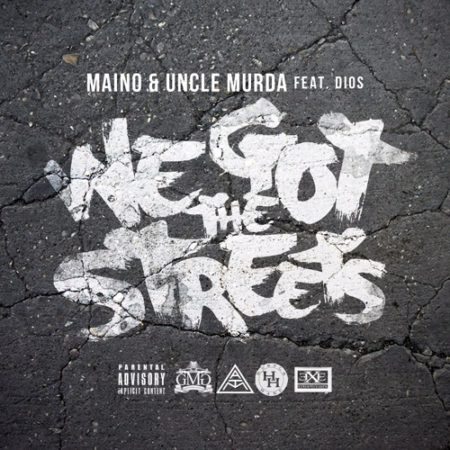 main Maino x Uncle Murda - We Got The Streets Ft. Dios