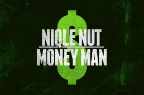 NIQLE NUT – Money Man