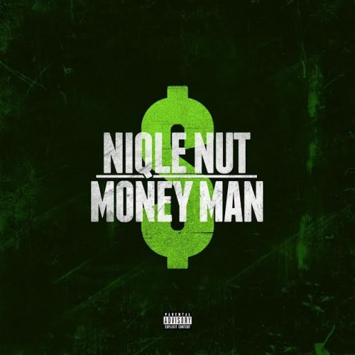 nn-500x500 NIQLE NUT - Money Man
