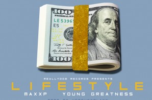 Maxx P – Lifestyle Ft. Young Greatness