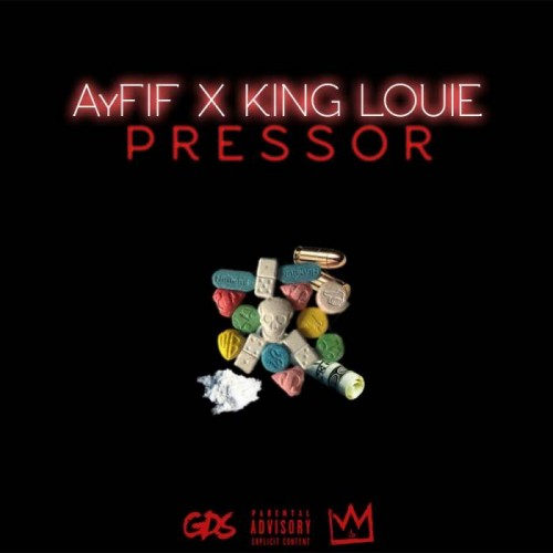unnamed12-500x500 AyFIF - Pressor Ft. King Louie + Issues