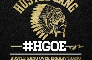 Hustle Gang – Hustle Gang Over Errrythang (Mixtape)