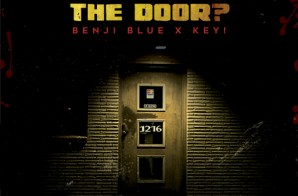 Benji Blue ft. Key! – Who At The Door