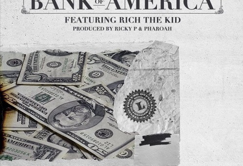 Chevy Woods x Rich The Kid – Bank of America