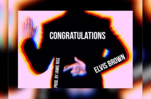 Elvis Brown – Congratulations