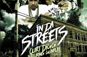 Curt Digg – In Da Streets Ft. Gunplay