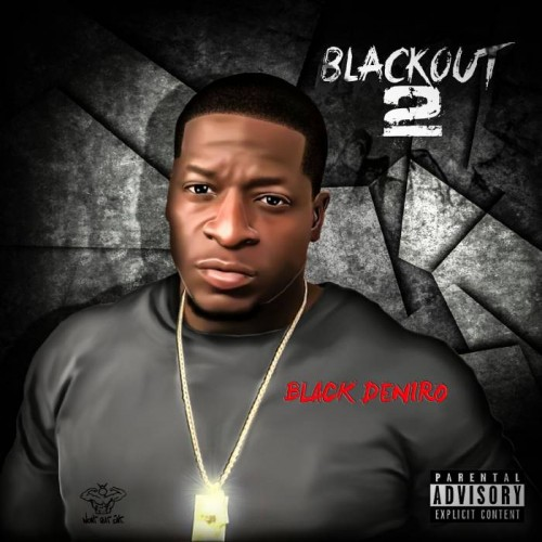 blackout-2-front-cover-500x500 Black Deniro - BlackOut 2 (Album)