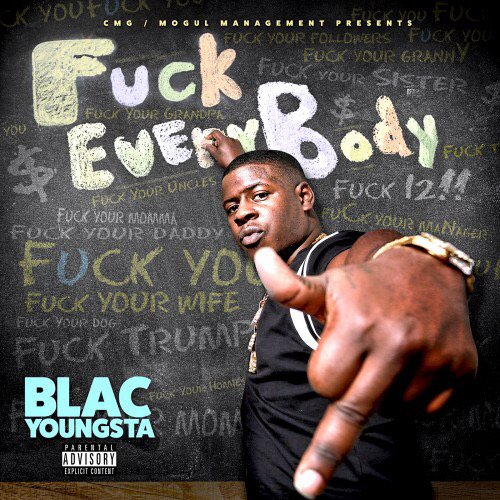fuck-everybody Blac Youngsta – Fuck Everybody (Mixtape)