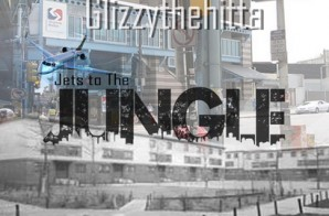 Glizzy The Hitta – Jects To The Jungle