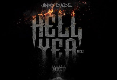 Jimmy Dade – Hell Yea (EP)