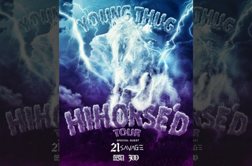 "Young Thug & 21 Savage Announce ""HIHORSE'D TOUR"""