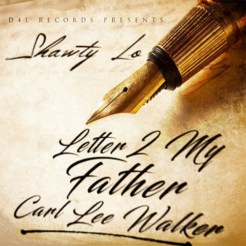 Shawty Lo – Letter To My Father