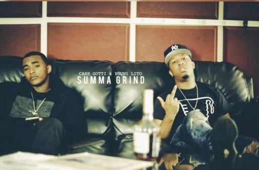 Cash Gotti x Young Lito – Summa Grind (Video)