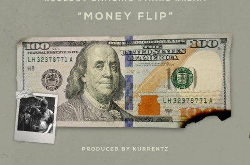 Rudeboy Bambino – Money Flip Ft. MAXO KREAM