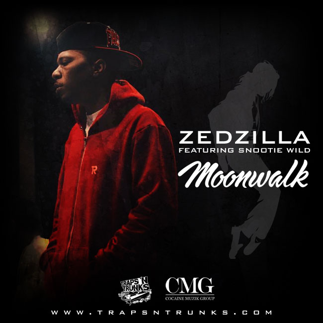 moon-walk-tnt Zed Zilla - Moon Walk Ft. Snootie Wild