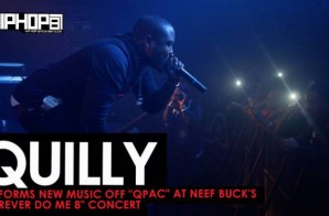 "Quilly Performs New Music off ""Qpac"" at Neef Buck's ""Forever Do Me 8"" Concert (HHS1987 Exclusive)"