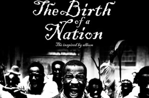 "Stream ""The Birth Of A Nation"": The Inspired By Album"
