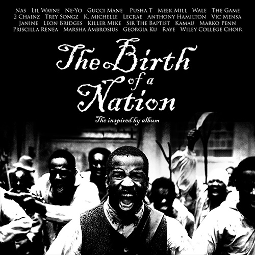"tb Stream ""The Birth Of A Nation"": The Inspired By Album"