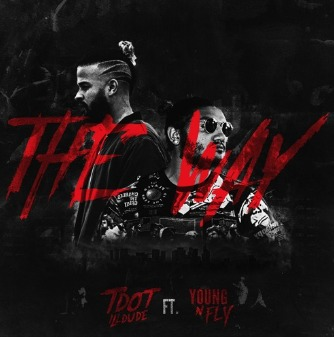 Tdot illDude – The Way feat Young N Fly (produced by Cardiak)