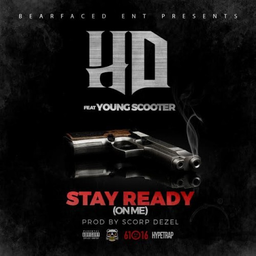 unnamed-27-500x500 HD - Stay Ready (On Me) Ft. Young Scooter