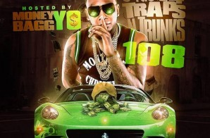 Strictly 4 The Traps N Trunks 108 (Hosted By MoneyBagg Yo) (Mixtape)