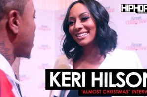 "Keri Hilson Talks Her Character ""Jasmine"" in ""Almost Christmas"", Her Upcoming Lifetime Network Film and More at the ""Almost Christmas"" VIP Screening in Atlanta with HHS1987 (Video)"