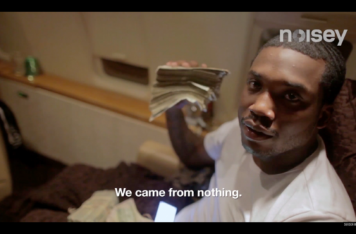 Meek Mill & Dreamchasers Star In 'Noisey Raps' Documentary (Video)