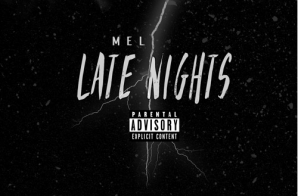 Mel – Late Nights