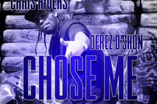 Chris Rivers – Chose me (Produced by London On Da Track)