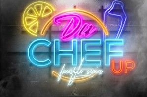 "Destiny Da Chef Presents: ""Da Chef Up"" (Order 001) (Video)"