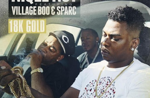 NIQLE NUT – 18K Gold Ft. Village Boo & Sparc (Prod. By NY Bangers)