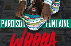Pardison Fontaine – Woooa
