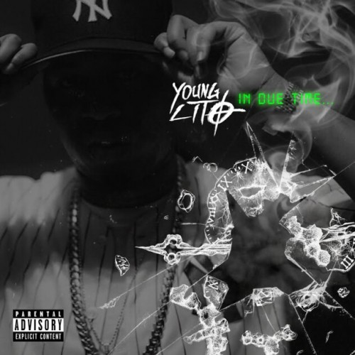 1-630x630-500x500 Young Lito - In Due Time (Mixtape)