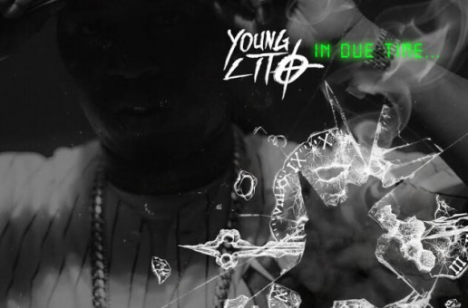 Young Lito – In Due Time (Mixtape)