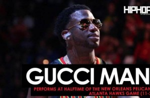 "Gucci Mane Performs ""Black Beatles"", ""First Day Out Da Feds"" & More at Halftime of the New Orleans Pelicans vs. Atlanta Hawks Game (11-22-16)"