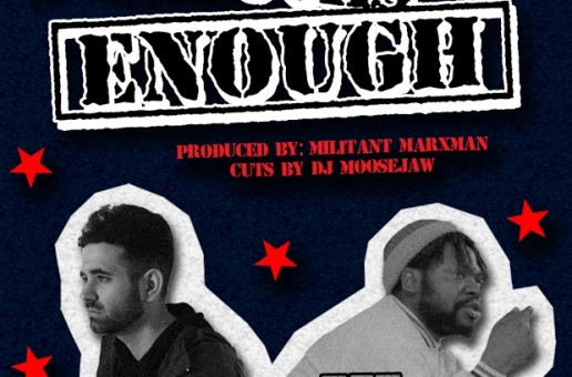 MC Bravado – Enough's Enough Ft. Eze Jackson